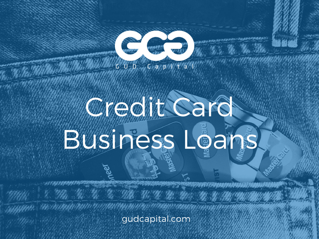How to use future credit card sales to get a business loan gud advantages of credit card business loans reheart