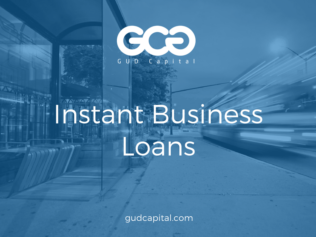 How To Get A Business Loan >> Instant Business Loans How To Get An Instant Approval For Business